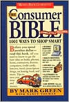 The Consumer Bible: 1001 Ways to Shop Smart