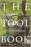 Tool Book: A Compendium of over 500 Tools for the Well-Tended Garden