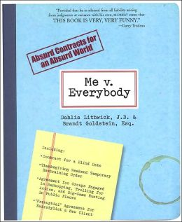 Me v. Everybody: Absurd Contracts for an Absurd World