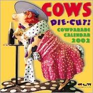2002 Cow Parade Wall Calendar