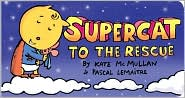 Supercat to the Rescue