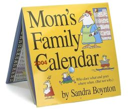 2004 Mom's Family Wall Calendar