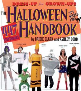 The Halloween Handbook: 447 Halloween Costumes
