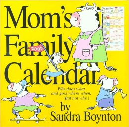 2005 Mom's Family Wall Calendar