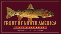2006 Trout of North America Wall Calendar