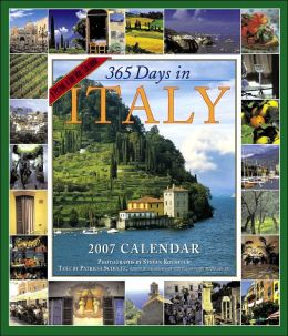 2007 365 Days In Italy Wall Calendar