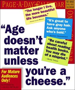 2007 Age Doesn't Matter Unless You're A Cheese Page-A-Day Box Calendar