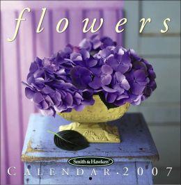 2007 Smith & Hawken Flowers Wall Calendar