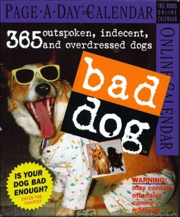 2007 Bad Dog Page-A-Day Calendar