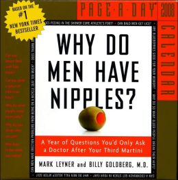 2008 Why Do Men Have Nipples? Page-A-Day Calendar