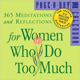 2009 Meditations For Women Who Do Too Much Page-A-Day Calendar