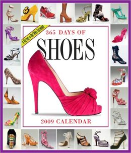 2009 365 Shoes Wall Calendar