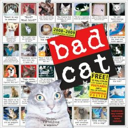 2009 Bad Cat Wall Calendar