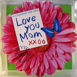 2009 Love You Mom Diecut Box Calendar