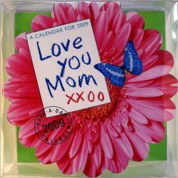 2009 Love You Mom Diecut Box Calendar