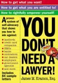 Book Cover Image. Title: You Don't Need a Lawyer, Author: James Kramon