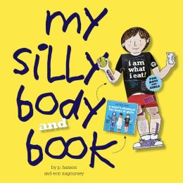 My Silly Body: A User's Manual for Boys and Girls
