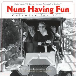 2011 Nuns Having Fun Wall Calendar