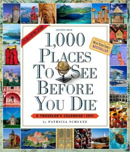 2011 1,000 Places to See Before You Die