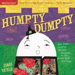 Humpty, Dumpty (Indestructibles Series)