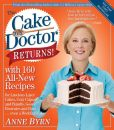 Book Cover Image. Title: The Cake Mix Doctor Returns!:  With 160 All-New Recipes, Author: Anne Byrn