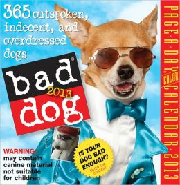 2012 Bad Dog Page-A-Day Calendar