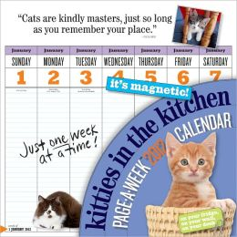 2012 Kitties in the Kitchen Page-A-Week Wall Calendar