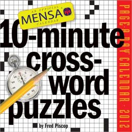 2012 Mensa 10-Minute Crossword Puzzles Page-A-Day Calendar