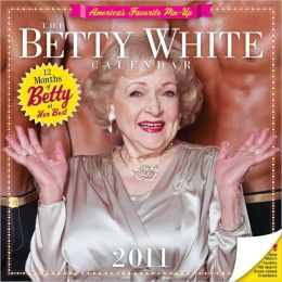 2011 Betty White Wall Calendar