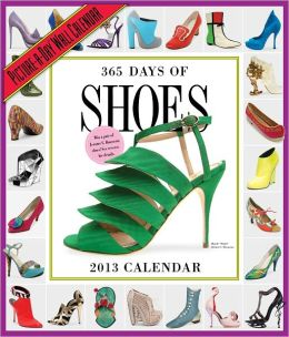 2013 365 Days of Shoes Picture-A-Day® Wall Calendar