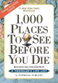 Book Cover Image. Title: 1,000 Places to See Before You Die, 2nd Edition:  Completely Revised and Updated with Over 200 New Entries, Author: Patricia Schultz