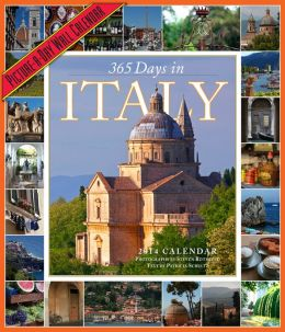 2014 365 Days in Italy Picture-A-Day Wall Calendar
