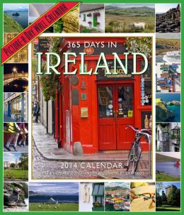 2014 365 Days in Ireland Picture-A-Day Wall Calendar