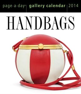 2014 Handbags Gallery Page-A-Day Calendar