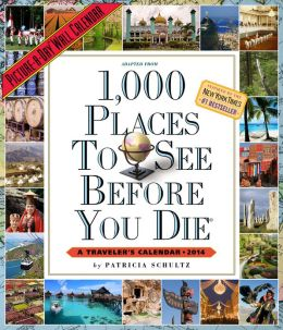 2014 1,000 Places to See Before You Die Picture-A-Day Wall Calendar