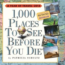 2014 1,000 Places to See Before you Die Page-A-Day Calendar