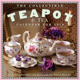 2014 The Collectible Teapot & Tea Wall Calendar