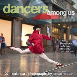 2014 Dancers Among Us Wall Calendar