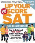 Book Cover Image. Title: Up Your Score:  SAT, 2015-2016 Edition: The Underground Guide, Author: Larry Berger