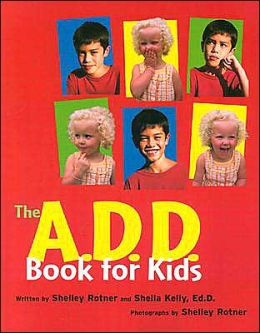 The A. D. D. Book for Kids