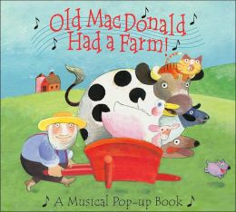 Old MacDonald Had a Farm: A Musical Pop-up Book