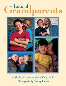 Lots of Grandparents (Single Titles Series)