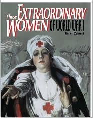 Those Extraordinary Women of World War I
