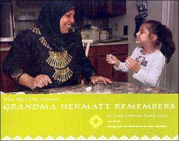 Grandma Hekmat Remembers: An Arab-American Family Story