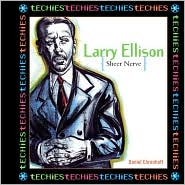Larry Ellison: Sheer Nerve