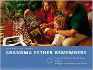 Grandma Esther Remembers: A Jewish-American Family Story