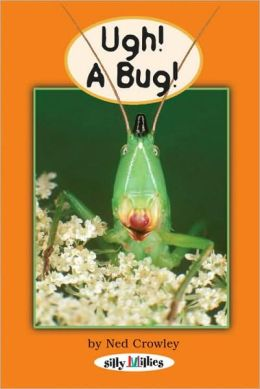 Ugh!, a Bug!