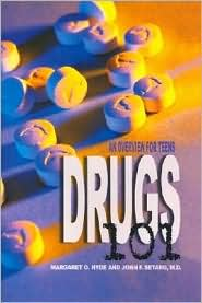 Drugs 101: An Overview for Teens