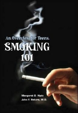 Smoking 101: An Overview for Teens