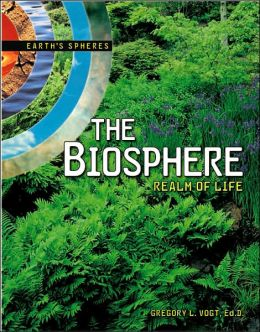 The Biosphere: Realm of Life